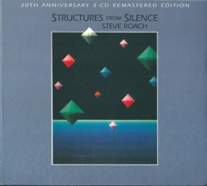 Steve Roach - Structures from Silence (30th Anniversary 3-CD)