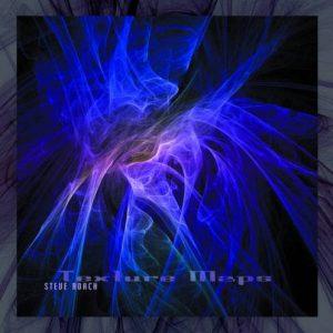 Steve Roach – Texture Maps