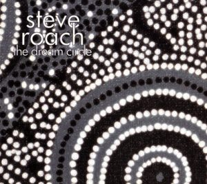 Steve Roach – The Dream Circle