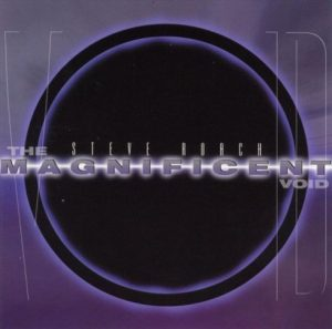 Steve Roach – The Magnificent Void