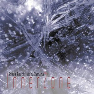 Steve Roach & Vidna Obmana - InnerZone