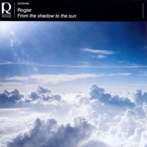 Rogier - From the Shadow to the Sun