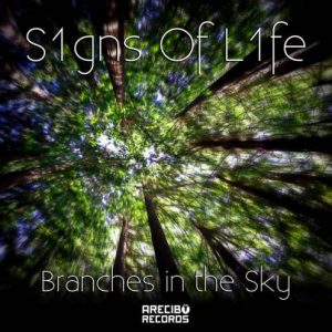 S1gns of L1fe – Branches in the Sky
