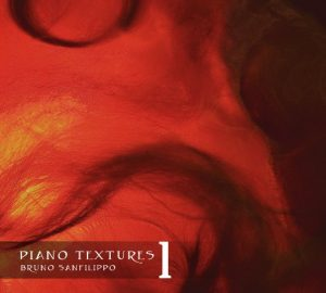 Bruno Sanfilippo - Piano Textures 1