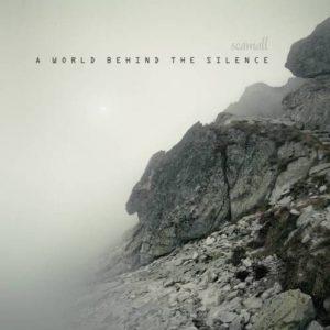 Scamall - A World behind the Silence