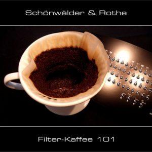 Schönwälder & Rothe - Filter-Kaffee 101