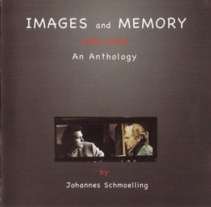 Johannes Schmoelling - Images and Memory