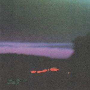 Ulrich Schnauss – Goodbye