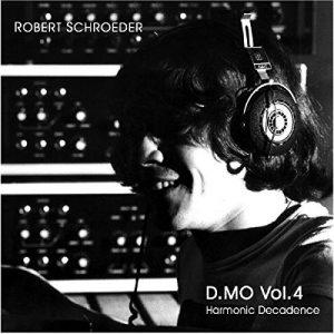 Robert Schroeder - D.MO Vol. 4 Harmonic Decadence