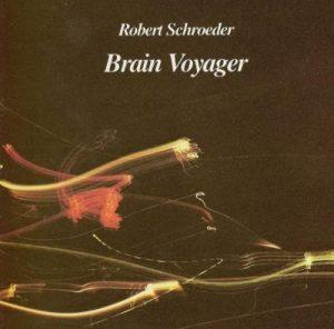 Robert Schroeder – Brain Voyager