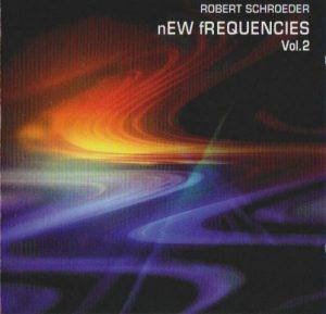 Robert Schroeder - New Frequencies Vol. 2