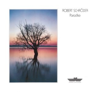 Robert Schroeder – Paradise