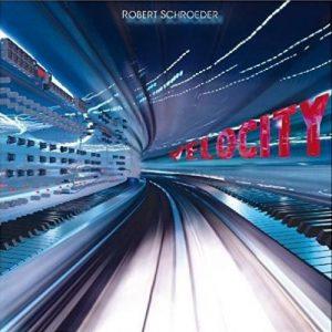 Robert Schroeder - Velocity