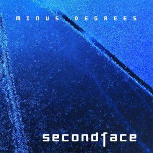 Secondface - Minus Degrees