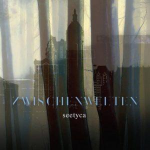 Seetyca - Zwischenwelten