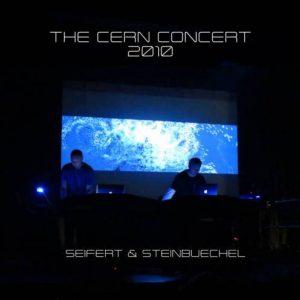 Seifert & Steinbüchel – The CERN Concert
