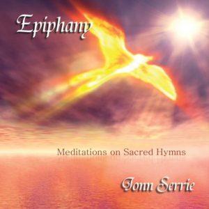 Jonn Serrie – Epiphany – Meditations on Sacred Hymns