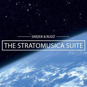 Józef Skrzek & Przemysław Rudź – The Stratomusica Suite