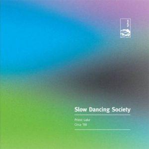 Slow Dancing Society - Priest Lake Circa '88