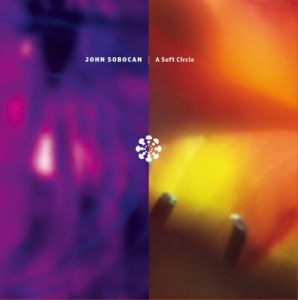 John Sobocan - A Soft Circle