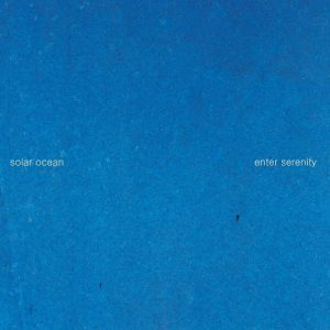 Solar Ocean - Enter Serenity