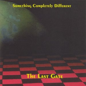 Something Completely Different - The Last Gate