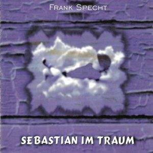 Frank Specht - Sebastian im Traum