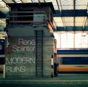 René Splinter - Modern Ruins