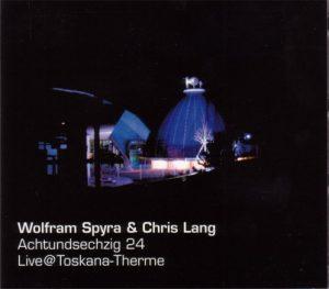 Spyra/Lang – Achtundsechzig 24 (Live@Toskana-Therme)