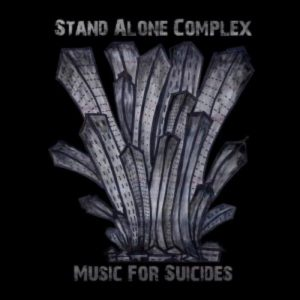Stand Alone Complex - Music for Suicides