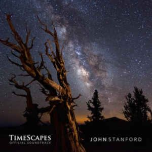 John Stanford - TimeScapes (Official Soundtrack)