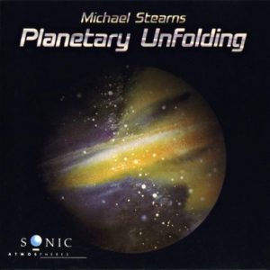 Michael Stearns – Planetary Unfolding