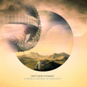 Matthew Stewart - A world bathed in sunlight