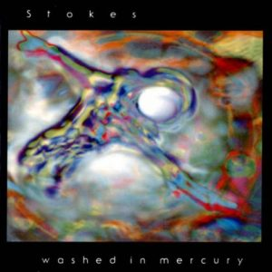 Saul Stokes - Washed in Mercury