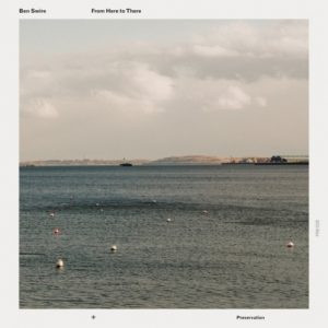 Ben Swire - From Here to There