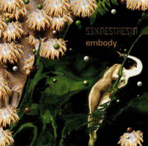Synaesthesia - Embody