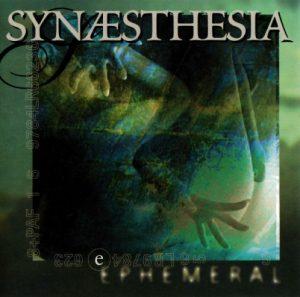 Synaesthesia - Ephemeral