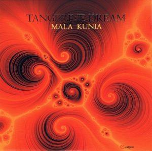 Tangerine Dream – Mala Kunia