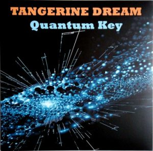Tangerine Dream - Quantum Key