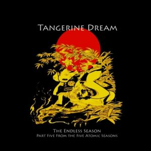 Tangerine Dream - The Endless Season