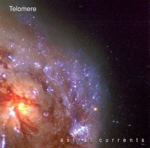 Telomere - Astral Currents