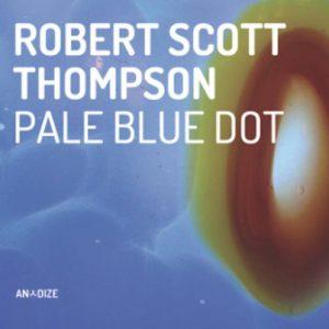 Robert Scott Thompson - Pale Blue Dot
