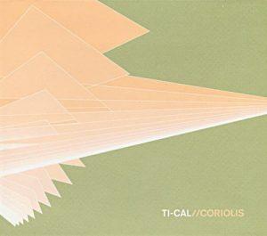 Ti-Cal - Coriolis