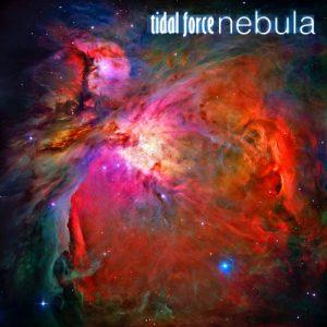 Tidal Force - Nebula