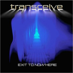 Transceive – Exit to Nowhere