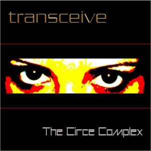 Transceive – The Circe Complex