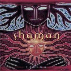 Troika – Shaman