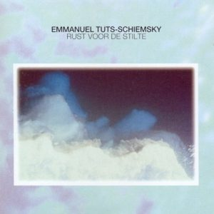 Emmanuel Tuts-Schiemsky - Rust voor de Stilte