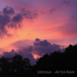 Urenga – After Rain