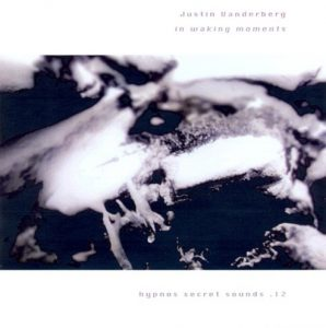 Justin Vanderberg - In Waking Moments